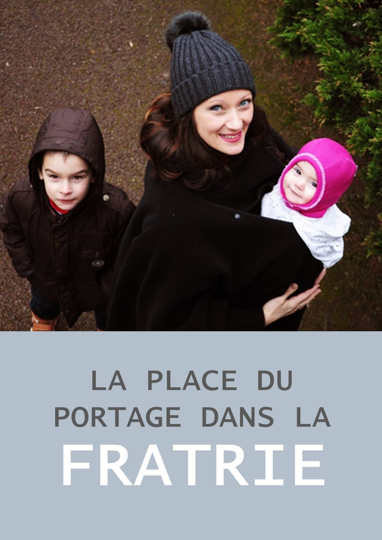 article portage fratrie